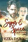 Sugar & Spice by Ezra Dawn