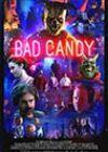 Bad Candy (2020)